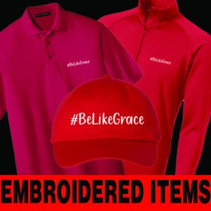 Be Like Grace Embroidered Items Category Image